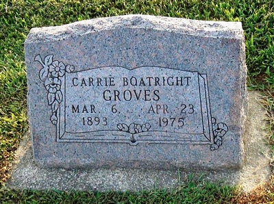 Carrie Groves Boatright Gravestone: