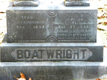 Drury Lewis and Julia Ella Rivers Boatwright Gravestone