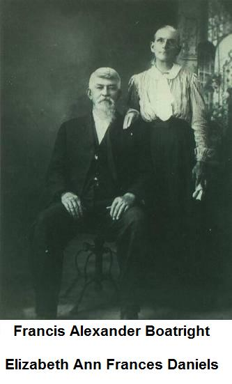 Francis Alexander Boatright and Elizabeth Ann Frances Daniels